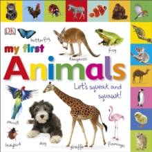 My First Animals Let's Squeak and Squawk, Board book Book