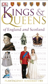 Kings & Queens of England and Scotland, Paperback Book