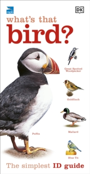 RSPB What's that Bird? : The Simplest ID Guide Ever, Paperback / softback Book