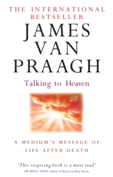 Talking To Heaven : A medium's message of life after death, EPUB eBook