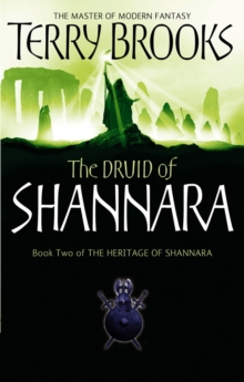 The Druid Of Shannara : The Heritage of Shannara, book 2, EPUB eBook