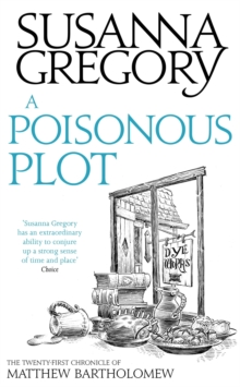 A Poisonous Plot : The Twenty First Chronicle of Matthew Bartholomew, EPUB eBook