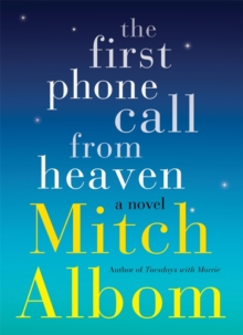 The First Phone Call From Heaven, EPUB eBook