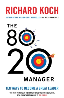 The 80/20 Manager : Ten ways to become a great leader, EPUB eBook