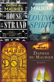 Daphne du Maurier Omnibus 2 : The House on the Strand; Julius; The Loving Spirit; The Doll: Short Stories, EPUB eBook