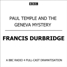 Paul Temple And The Geneva Mystery, eAudiobook MP3 eaudioBook
