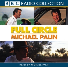 Full Circle : A Pacific Journey with Michael Palin, MP3 eaudioBook