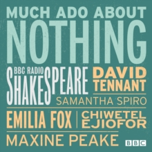 Much Ado About Nothing : A BBC Radio 3 Full-Cast Production, eAudiobook MP3 eaudioBook