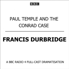 Paul Temple And The Conrad Case, eAudiobook MP3 eaudioBook