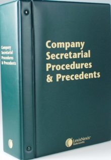Butterworths Company Secretarial Procedures and Precedents : (Pay-As-You-Go Subscription), Loose-leaf Book