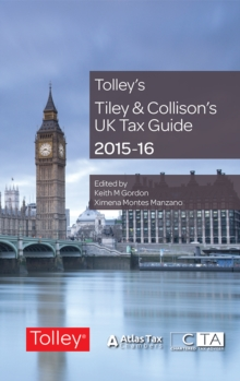 Tiley & Collison's UK Tax Guide 2015-16, Paperback Book
