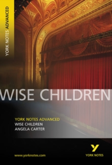 Wise Children: York Notes Advanced, Paperback Book