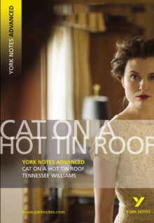 Cat on a Hot Tin Roof: York Notes Advanced, Paperback / softback Book