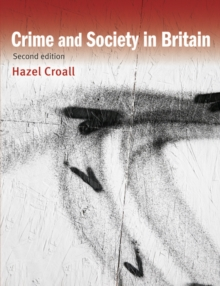 Crime and Society in Britain, Paperback Book