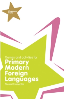 Classroom Gems: Games and Activities for Primary Modern Foreign Languages, Paperback Book