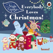 In the Night Garden: Everybody Loves Christmas!, Board book Book