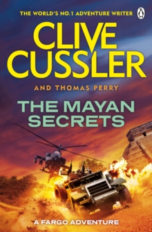 The Mayan Secrets : Fargo Adventures #5, Paperback / softback Book