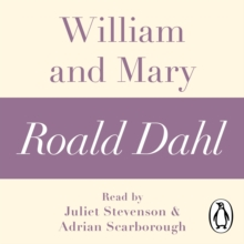 William and Mary (A Roald Dahl Short Story), eAudiobook MP3 eaudioBook