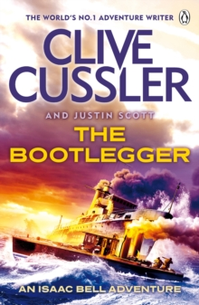 The Bootlegger : Isaac Bell #7, EPUB eBook