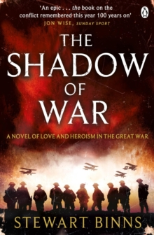 The Shadow of War : The Great War Series Book 1, Paperback / softback Book