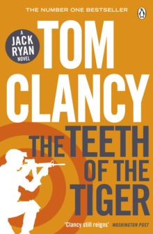 The Teeth of the Tiger : INSPIRATION FOR THE THRILLING AMAZON PRIME SERIES JACK RYAN, Paperback / softback Book