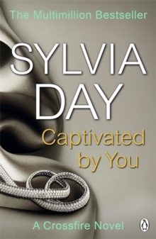 Captivated by You : A Crossfire Novel, Paperback / softback Book