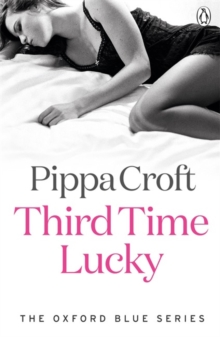 Third Time Lucky : The Oxford Blue Series #3, Paperback Book
