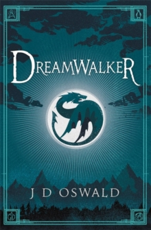 Dreamwalker : The Ballad of Sir Benfro Book One, Paperback Book