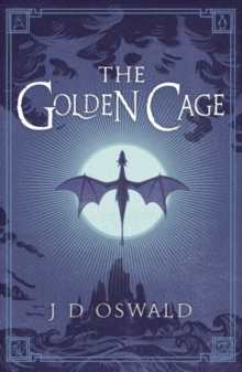 The Golden Cage : The Ballad of Sir Benfro Book Three, Paperback Book