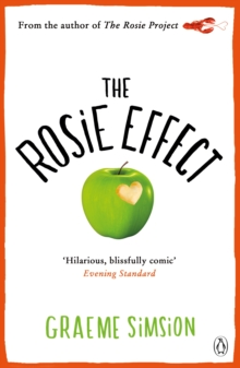 The Rosie Effect : Don Tillman 2, Paperback Book