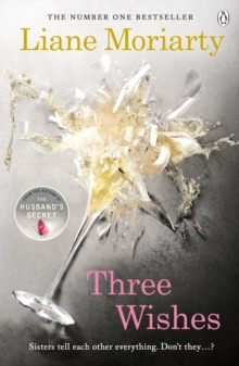 Three Wishes : From the bestselling author of Big Little Lies, now an award winning TV series, Paperback Book
