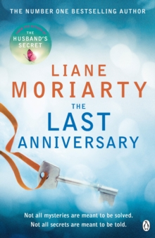 The Last Anniversary : From the bestselling author of Big Little Lies, now an award winning TV series, Paperback / softback Book