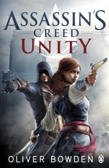 Unity : Assassin's Creed Book 7, Paperback Book