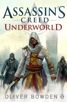 Underworld : Assassin's Creed Book 8, Paperback Book