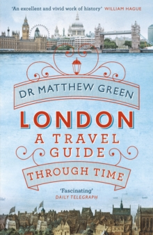 London : A Travel Guide Through Time, Paperback / softback Book