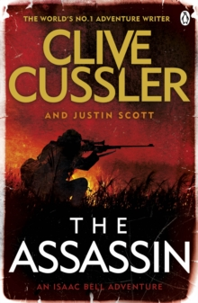 The Assassin : Isaac Bell #8, Paperback Book