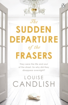 The Sudden Departure of the Frasers : The addictive suspense from the bestselling author of Our House, Paperback / softback Book