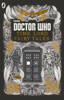 Doctor Who: Time Lord Fairy Tales, Hardback Book