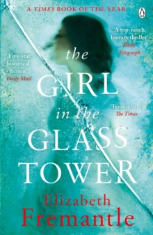 The Girl in the Glass Tower, Paperback Book