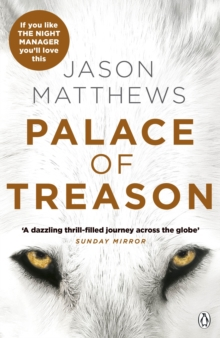 Palace of Treason : Discover what happens next after THE RED SPARROW, starring Jennifer Lawrence . . ., Paperback / softback Book
