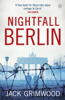 Nightfall Berlin : `For those who enjoy vintage Le Carre' Ian Rankin, Paperback / softback Book