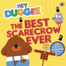 Hey Duggee: The Best Scarecrow Ever, EPUB eBook