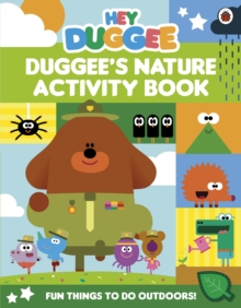 Hey Duggee: Duggee's Nature Activity Book, Paperback / softback Book