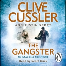 The Gangster : Isaac Bell #9, eAudiobook MP3 eaudioBook