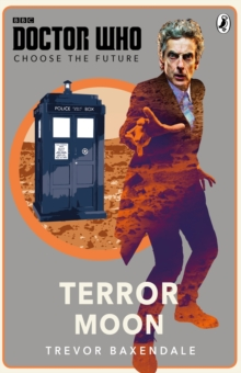 Doctor Who: Choose the Future: Terror Moon, Paperback Book