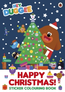 Hey Duggee: Happy Christmas! Sticker Colouring Book, Paperback / softback Book