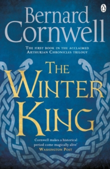 The Winter King : A Novel of Arthur, Paperback Book