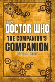 Doctor Who: The Companion's Companion, Hardback Book