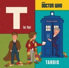 Doctor Who: T is for TARDIS, Hardback Book