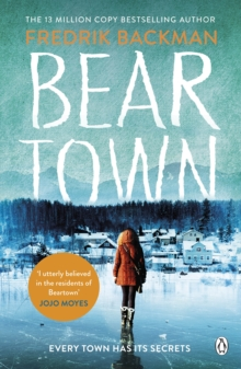 Beartown : From The New York Times Bestselling Author of A Man Called Ove, Paperback Book